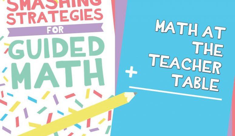 Math at the Teacher Table