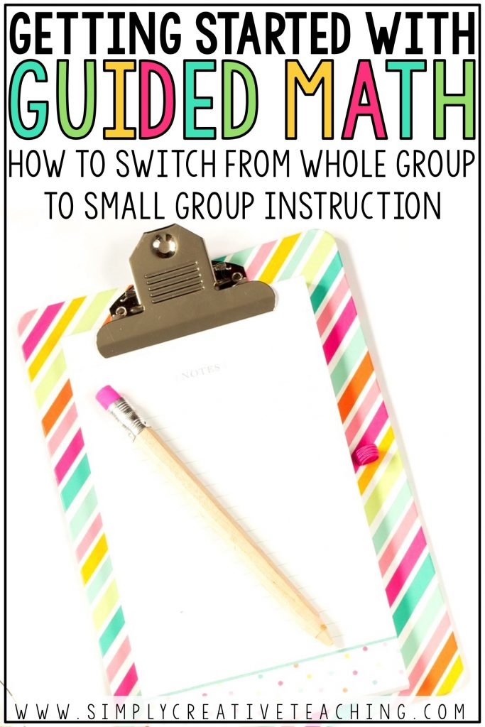 Learn how to switch from whole group to small group math instruction with the guided math workshop model.