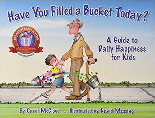 Classroom Community Building book: Have You Filled a Bucket Today? By Carol McCloud