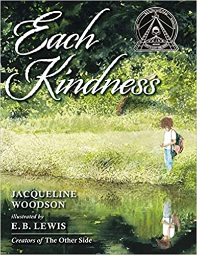 Each Kindness by Jacqueline Woodson - perfect for building classroom community
