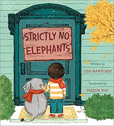 Classroom community building book: Strictly No Elephants by Lisa Mantchev