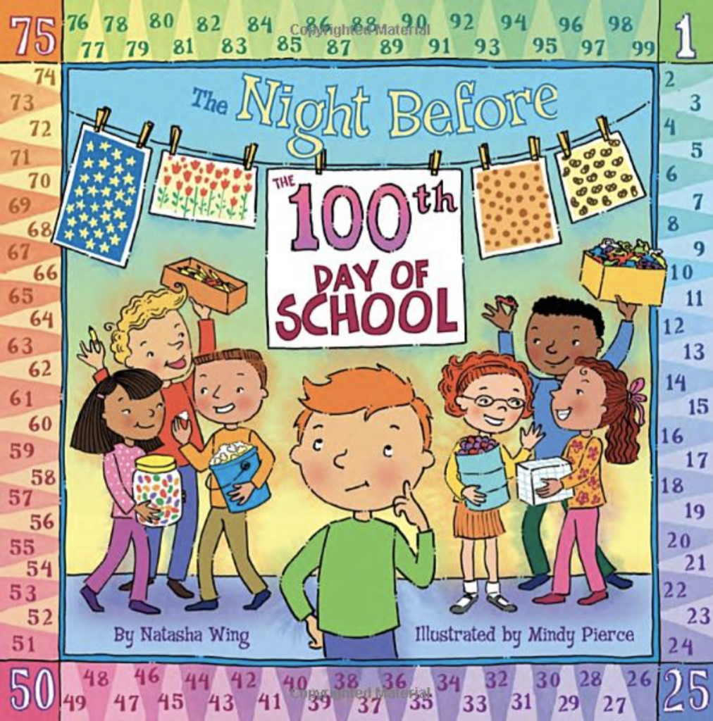 Book title: The Night Before the 100th Day of School