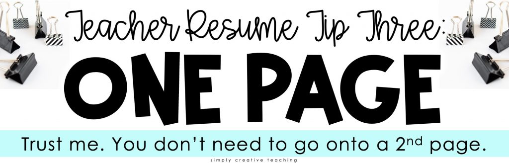 Image reads: Resume tip three: One page. Trust me. You don't need to go onto a 2nd page.