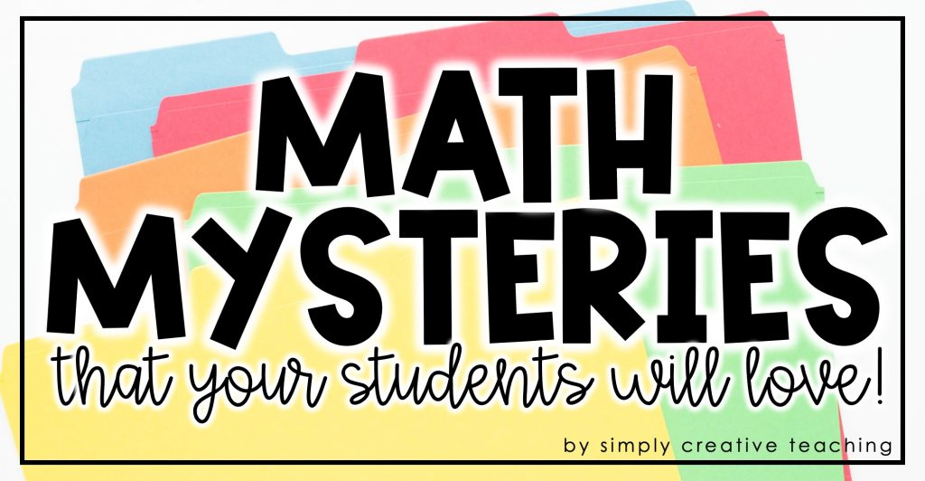 Math Mysteries that your students will love