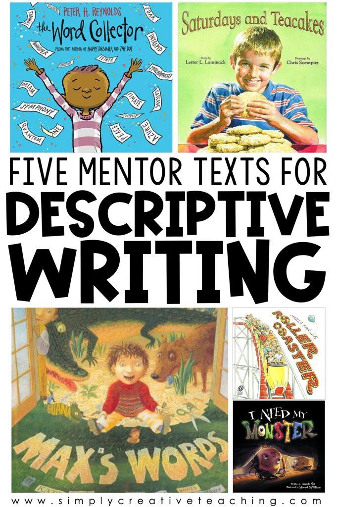 Five Mentor Texts for Descriptive Writing