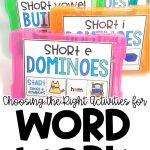 Choosing the Right Word Work Activity