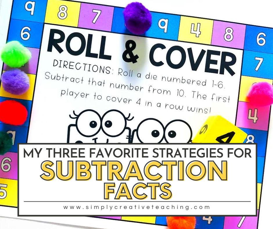My Three Favorite Strategies for Subtraction