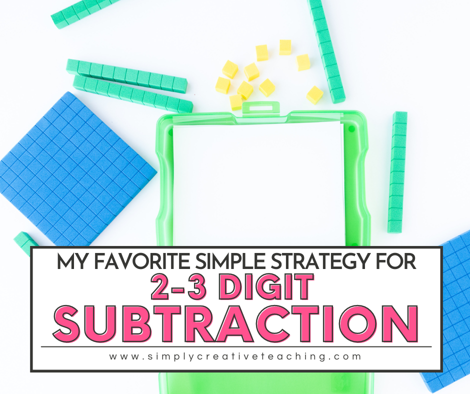 """Image header says, """"My favorite simple strategy for 2-3 digit subtraction"""""""